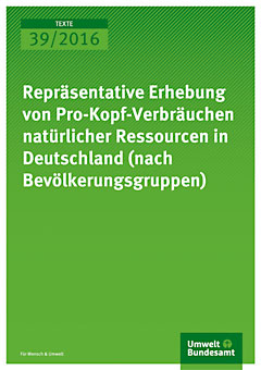 39_2016_repraesentative_erhebung_von_pro-kopf-verbraeuchen_natuerlicher_ressourcen